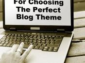 Tips Choosing Perfect Blog Theme