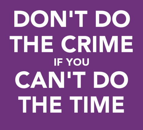 don't do the crime