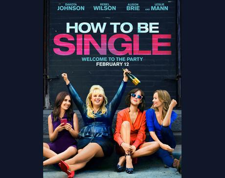 Movie Review: How To Be Single (2016)