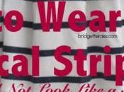 Wear Nautical Stripes Look Like Sailor