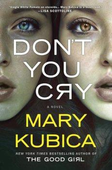 Don't You Cry by Mary Krubica