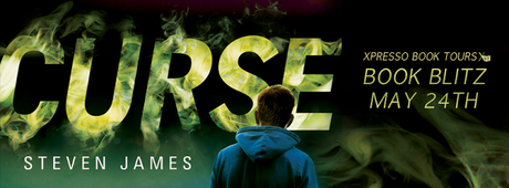 CURSE: A THRILLING NEW YA ADVENTURE BY STEVEN JAMES