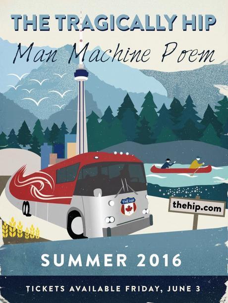 The Tragically Hip – Man Machine Poem Tour
