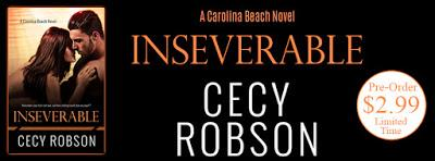 Inseverable by Cecy Robson- A Carolina Beach Novel- Pre-Order Now! Only $2.99 for a limited time