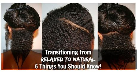 6 Basic Tips to Know Before Transitioning from Relaxed to Natural Hair