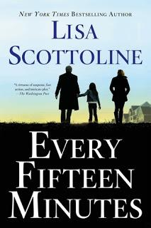 Every Fifteen Minutes by Lisa Scottoline- Feature and Review