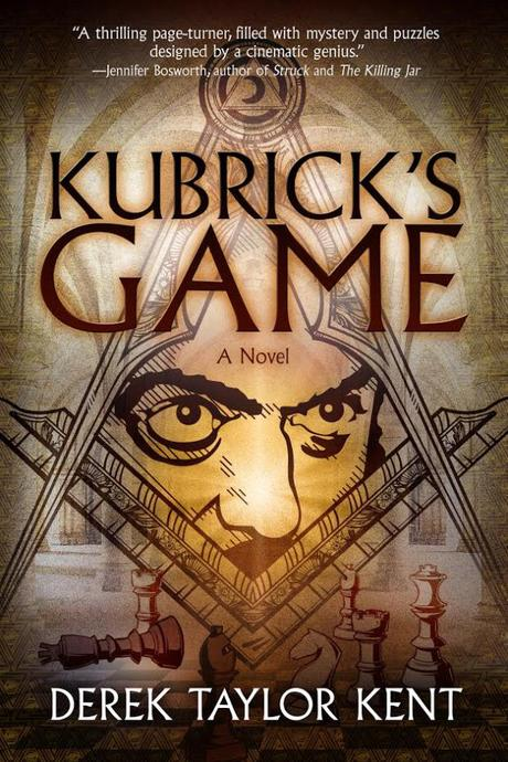 "EXCLUSIVE!  Cover Reveal For New Thriller ""Kubrick's Game"" By Derek Taylor Kent!"