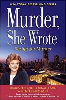 Design For Murder by Jessica Fletcher, Donald Bain, and Renee Payley- Bain- Featurea and Review