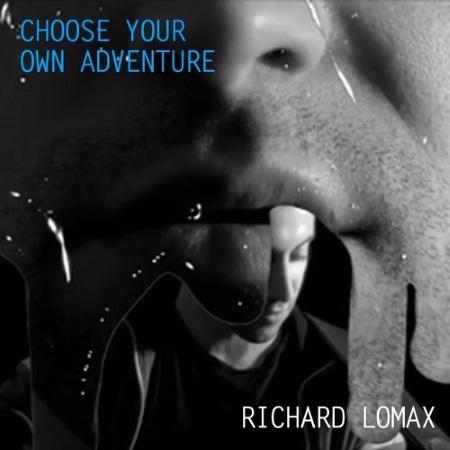 Richard Lomax & The Tontine : Choose Your Own Adventure