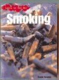 Image: Smoking (Learn to Say No), by Angela Royston. Publisher: Heinemann Library (May 30, 2001)