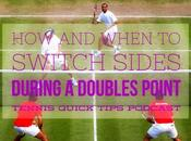 When Switch Sides During Doubles Point Tennis Quick Tips Podcast