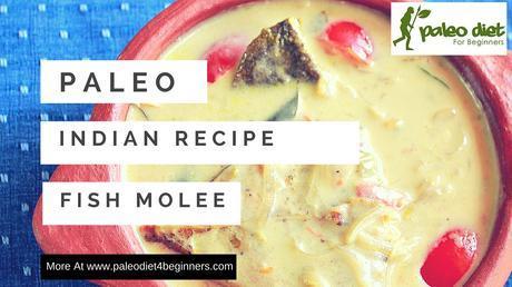 Paleo Indian Fish Recipe - Fish Molee
