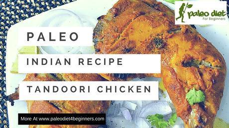Paleo Indian Poultry Recipe - Tandoori Chicken