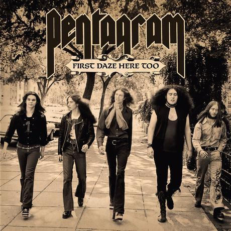 PENTAGRAM: Relapse Announces Deluxe Reissues of 'First Daze Here' & 'First Daze Here Too'