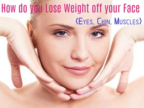 Easiest way to lose weight off face