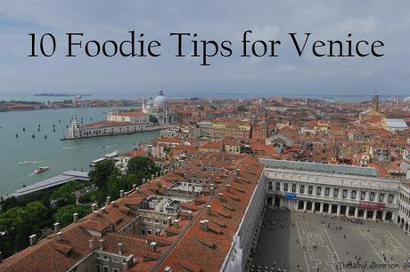 10 Foodie Tips for Venice