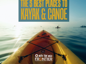 Best Places Kayak Canoe