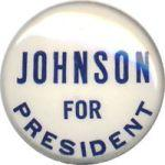 It tickled me to get this 1964 button to wear, since in '64 I backed Johnson's opponent