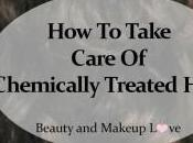 Take Care Chemically Treated Hair: #DamagedHairCare