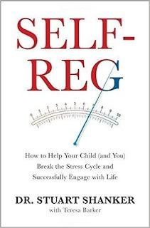 Book Review: Self Reg: How to Help your Child  (and you) Break the Stress Cycle and Successfully Engage with Life by Stuart Shanker