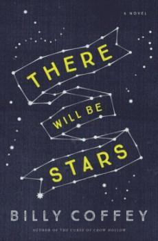 There Will Be Stars by Billy Coffey