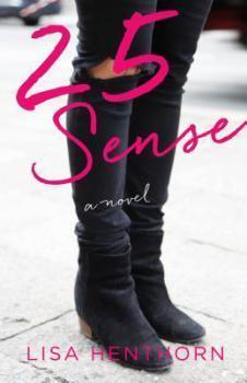 25 Sense by Lisa Henthorn
