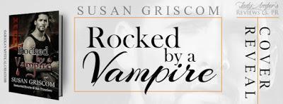 Rocked by a Vampire by Susan Griscom @agarcia6510 @SusanGriscom