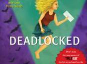 "Deadlocked ""from Inside Flap"""