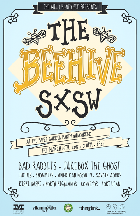 TWHP SXSWPoster v3sm 517x800 THE WILD HONEY PIE PRESENTS THE BEEHIVE SXSW