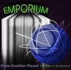 Emporium: From Another Planet - The Best Of Emporium Sleeve (1998-2011)