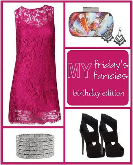 friday's fancies : birthday edition.