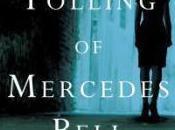 Tolling Mercedes Bell Jennifer Dwight
