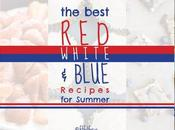 Best Red, White Blue Recipes Summer