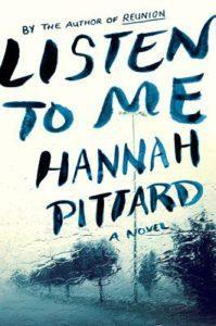 Listen to Me by Hannah Pittard