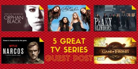 Guest Post: 5 Great TV Series to Binge Watch this Summer
