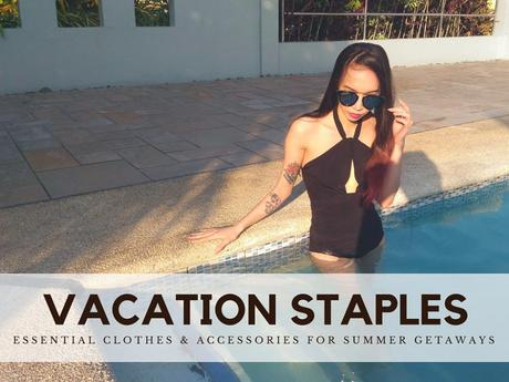 Clothes for Summer Getaways