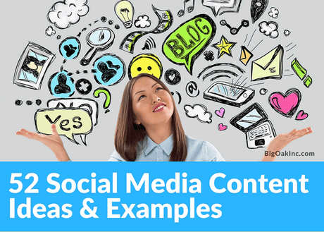 52 Social Media Content Marketing Ideas with Examples