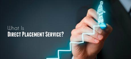 What Is Direct Placement Service?