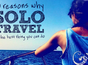 Reasons Solo Travel Best Thing