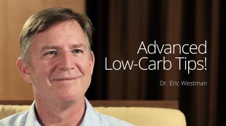 Advanced Low-Carb Tips! – Interview with Dr. Eric Westman