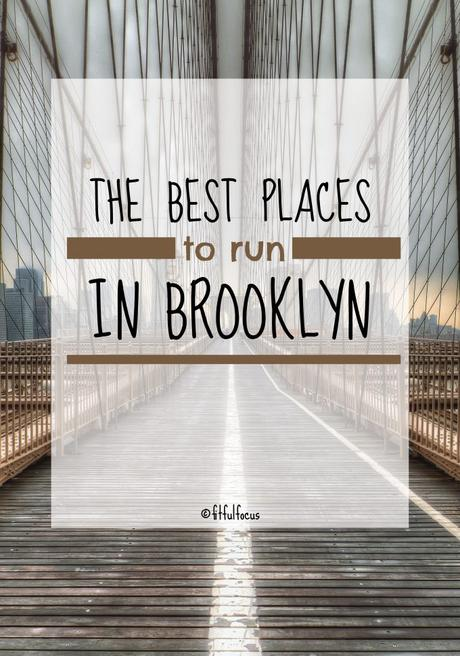 The Best Places To Run In Brooklyn