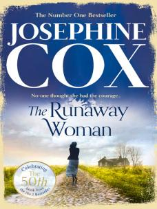 The Runaway Woman by Josephine Cox REVIEW