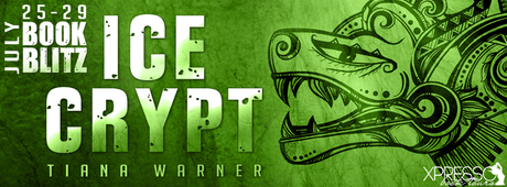 Ice Crypt by Tiana Warner @XpressoReads @tianawarner
