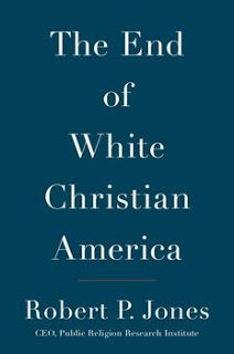 Robert P. Jones and The End of White Christian America: What Good Does Church Do, When Churchgoers (White Ones) Display Less Sensitivity to Racism Than Non-Religious People Show?