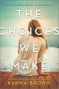 Choices We Make by Karma Brown