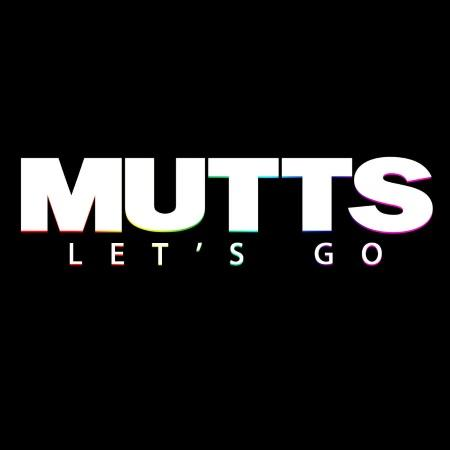 Mutts: Let's Go