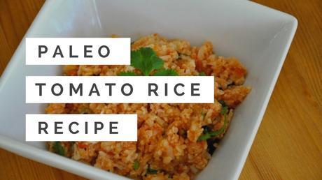 Paleo Indian Rice Recipe – Tomato 'Rice'