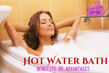 Hot Water Bath Benefits