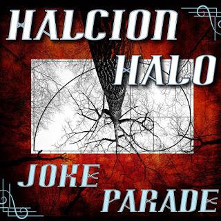 Halcion Halo – Joke Parade
