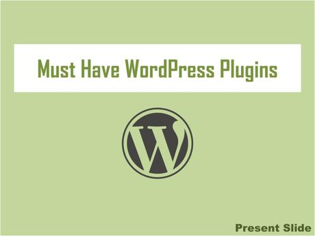 10 Must Have Plugins For Every WordPress Blog